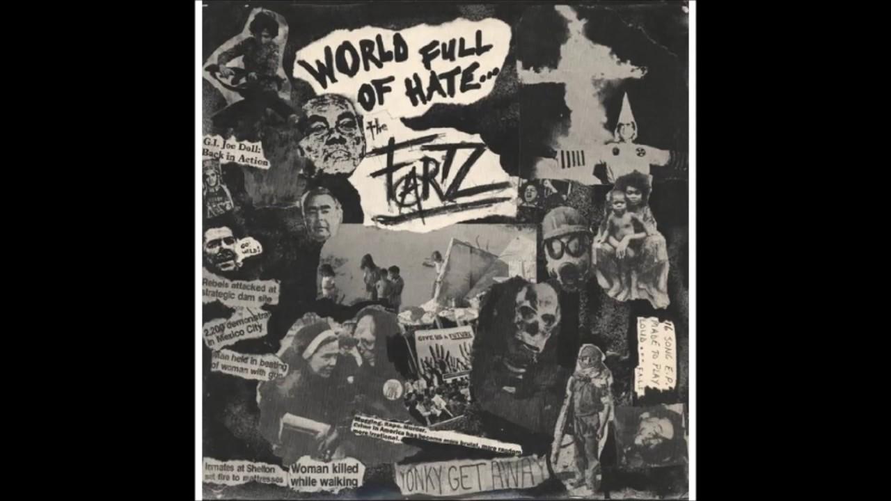 The Fartz – World full of hate (LP 1982)