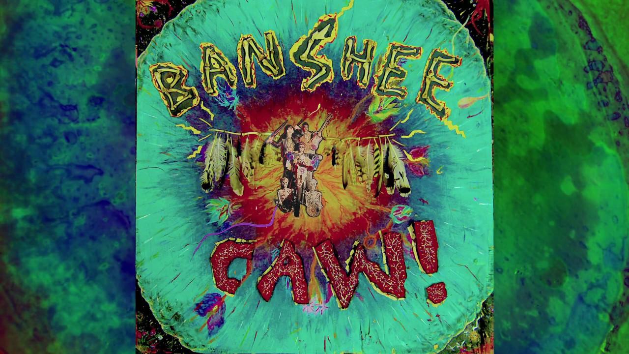 "Banshee – ""Caw!"" (Full Album 2017) Wild Psychedelic Punk"