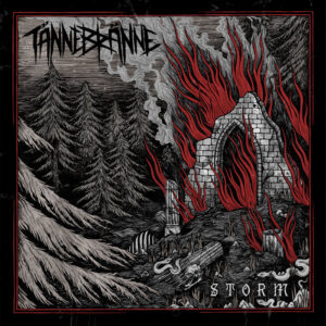 Tännebränne — Storm (2021)