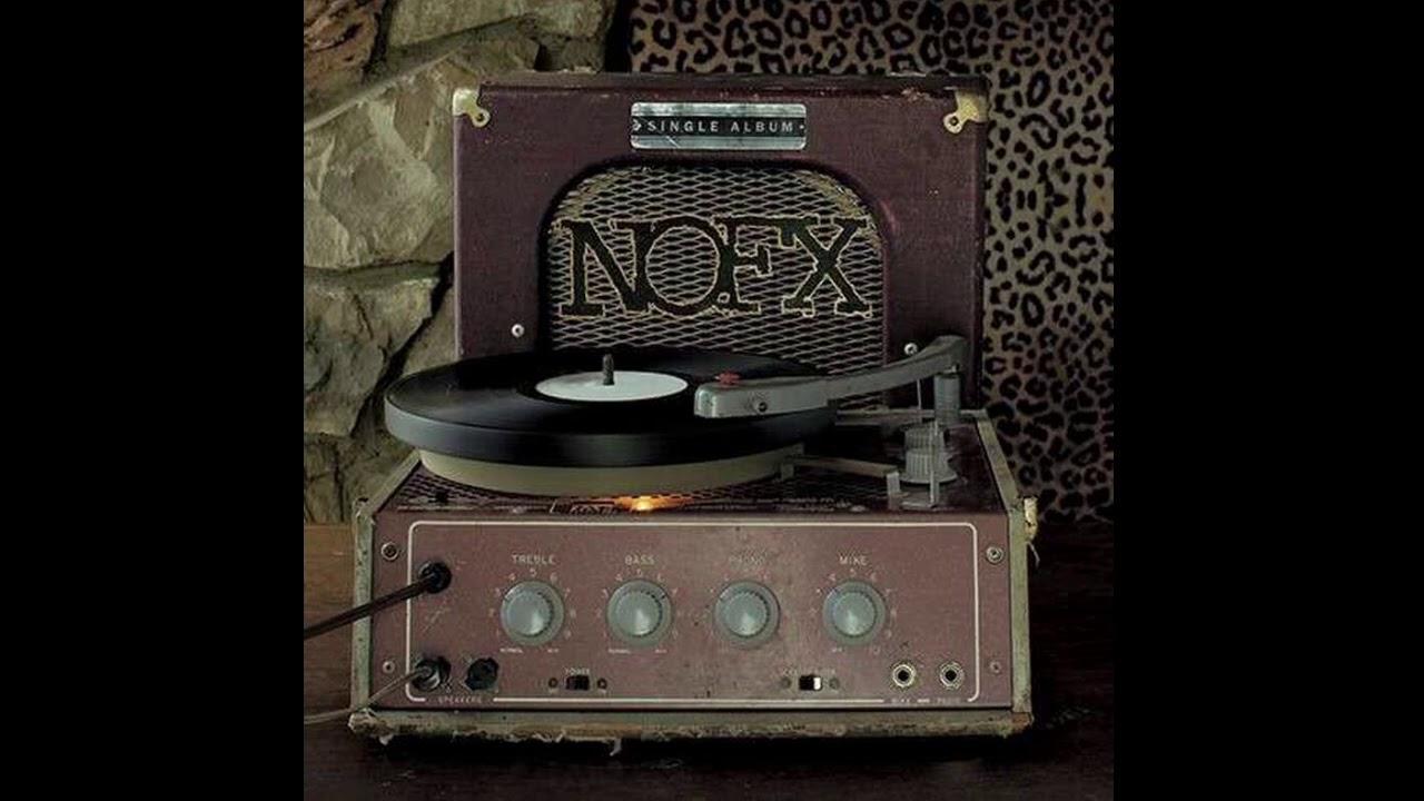 NOFX – Single Album (Full Album) 2021