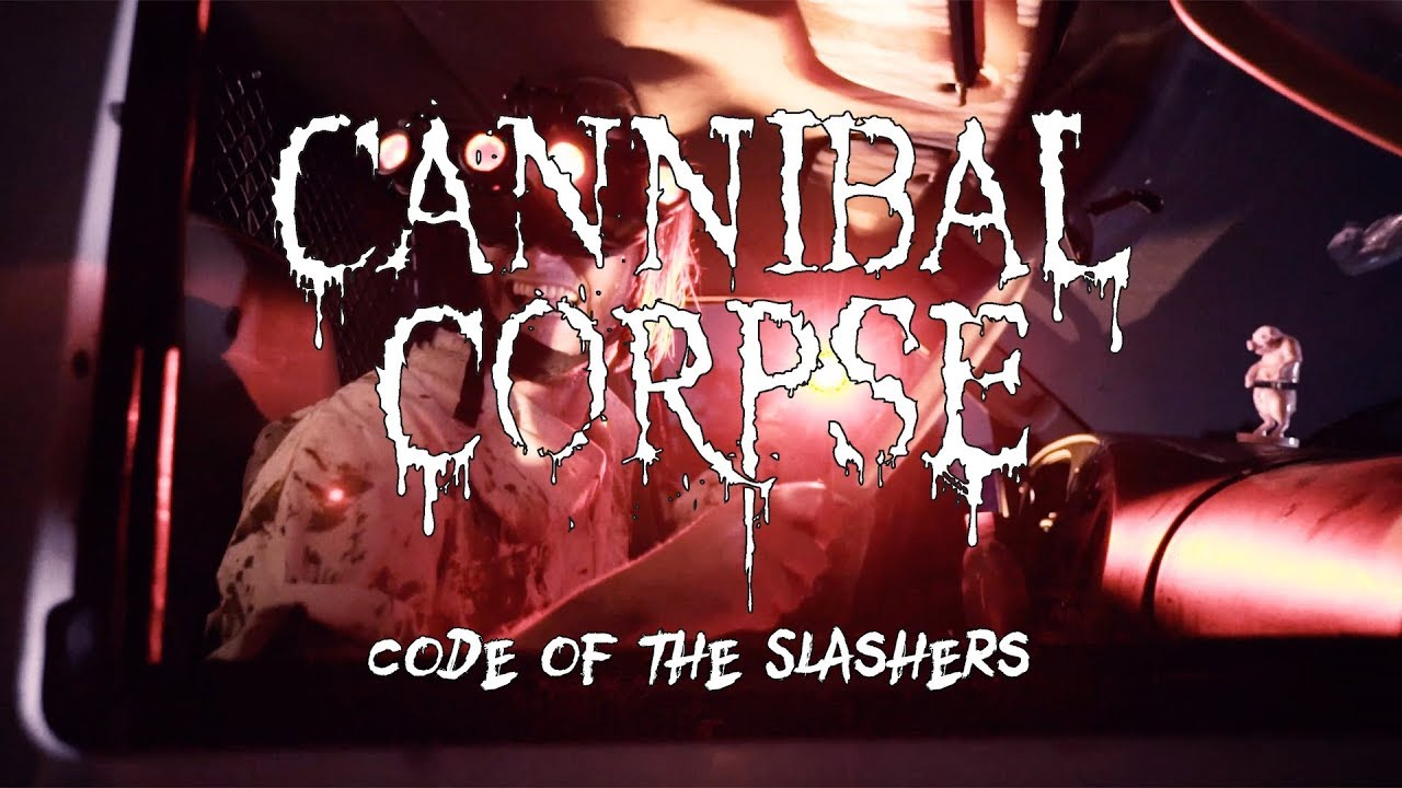 Cannibal Corpse – Code of the Slashers (OFFICIAL VIDEO)