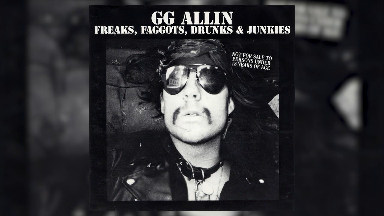 GG Allin – Freaks, Faggots, Drunks And Junkies [FULL ALBUM 1988]