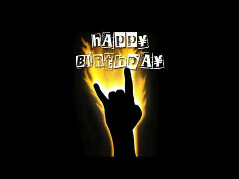 Heavy Metal Happy Birthday!!!!