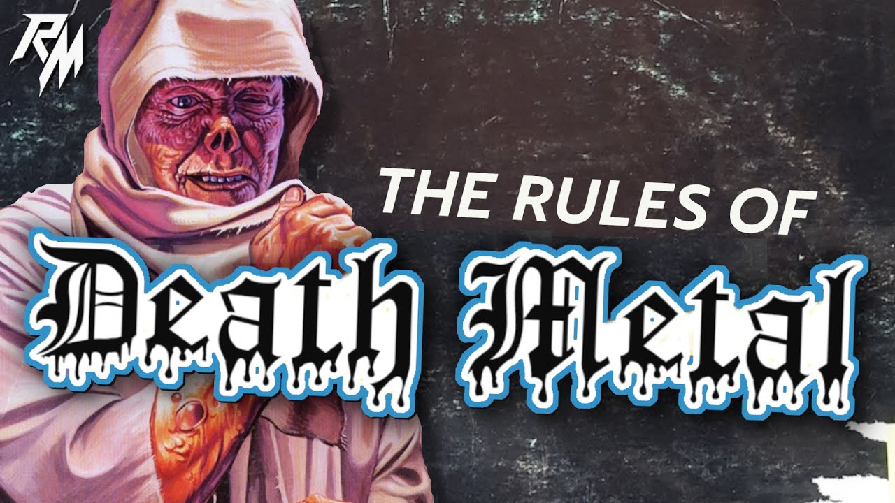 THE RULES OF DEATH METAL – 100 Rules To Live By.