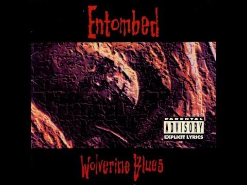 ENTOMBED – Wolverine Blues [Full Album] [Reissue+Bonus Track] HQ