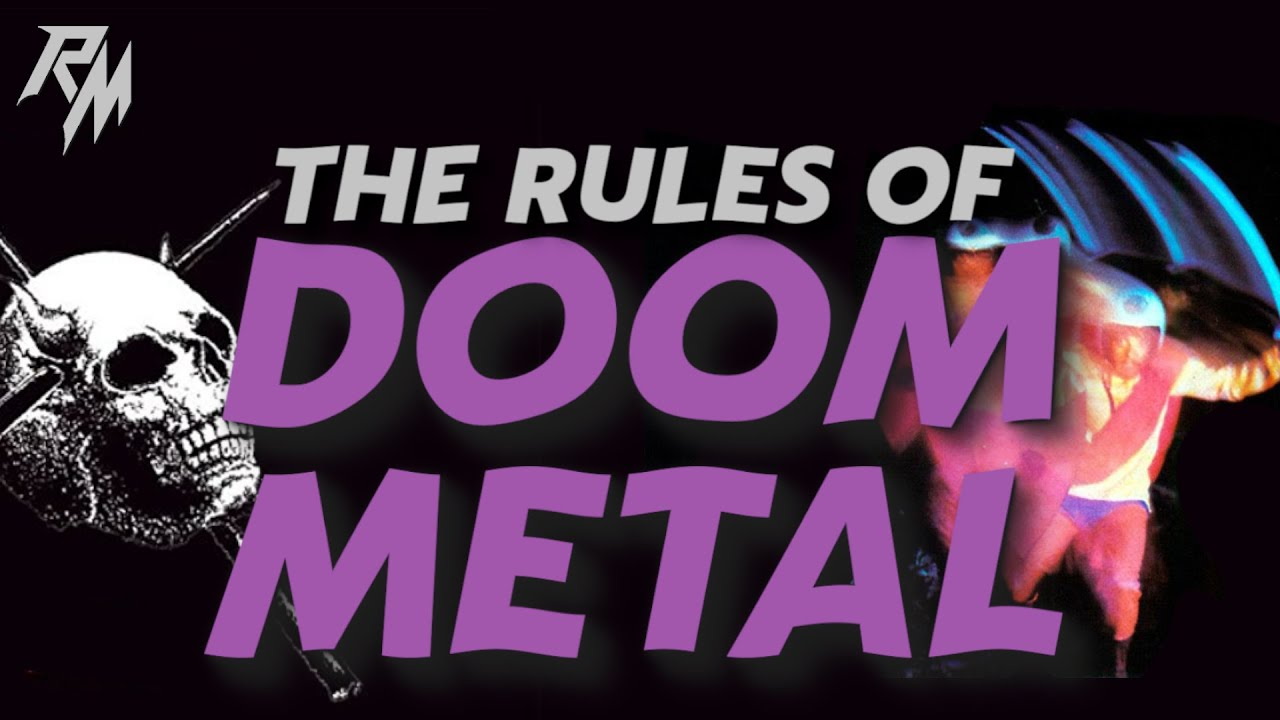 THE RULES OF DOOM METAL – 100 Rules To Live By.