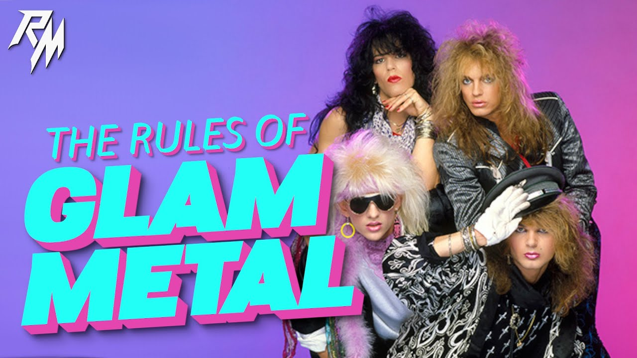 THE RULES OF GLAM METAL – 100 Rules To Live By.