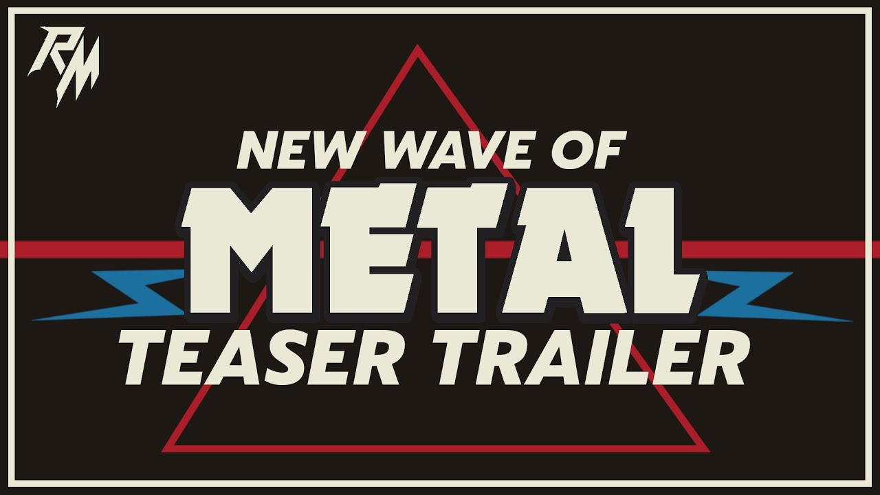 NEW WAVE OF METAL – Teaser Trailer (NWOTHM Documentary)