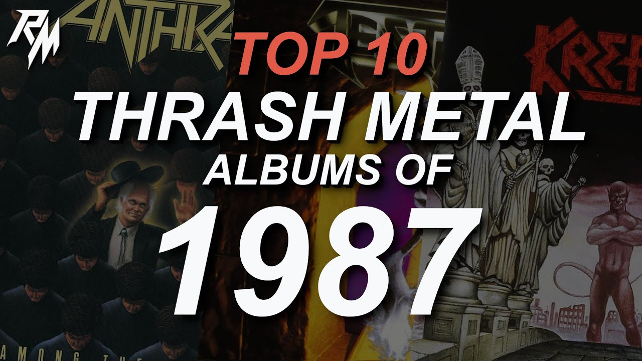 THE BEST THRASH METAL RECORDS OF 1987. (TOP 10)