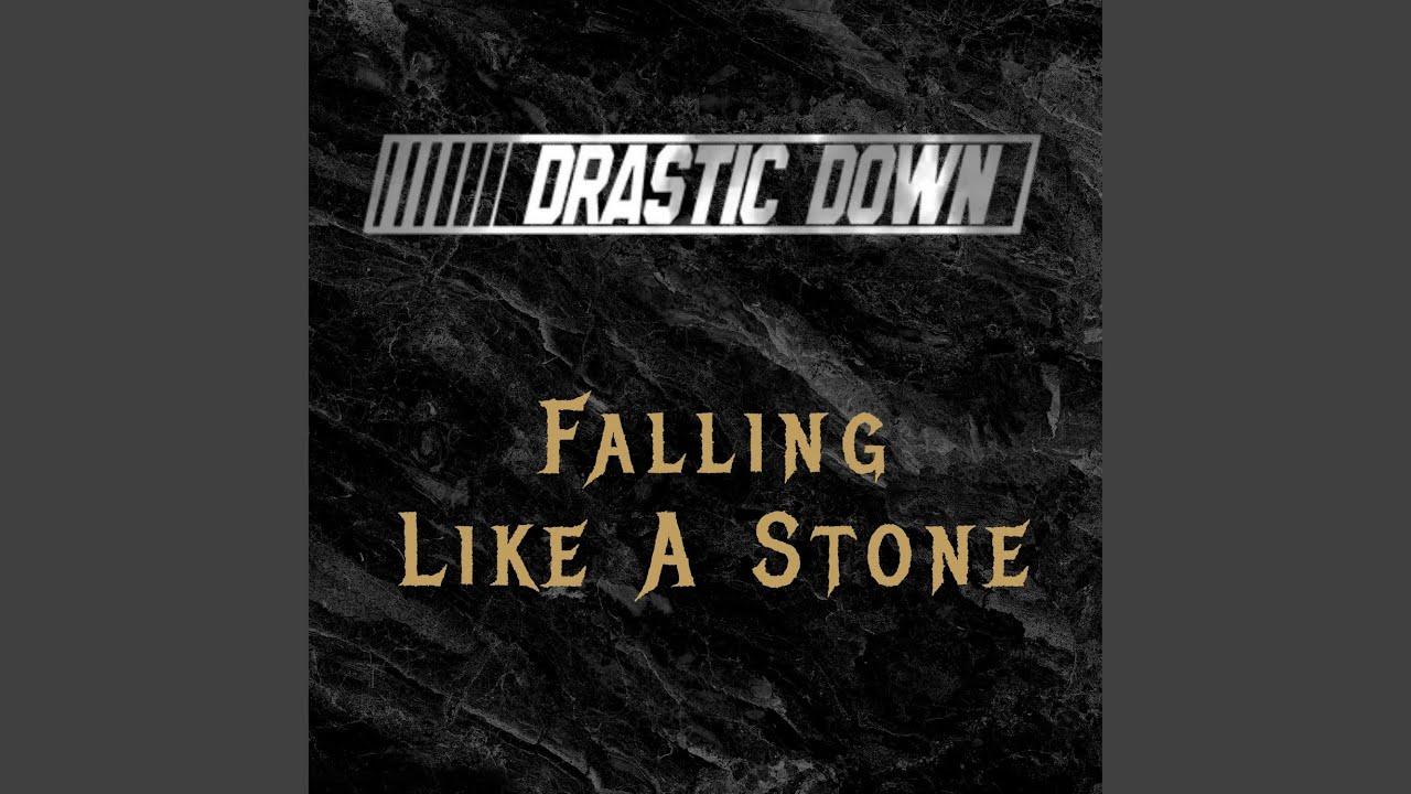 Falling Like a Stone