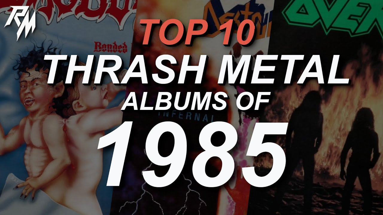 THE BEST THRASH METAL RECORDS OF 1985. (TOP 10)