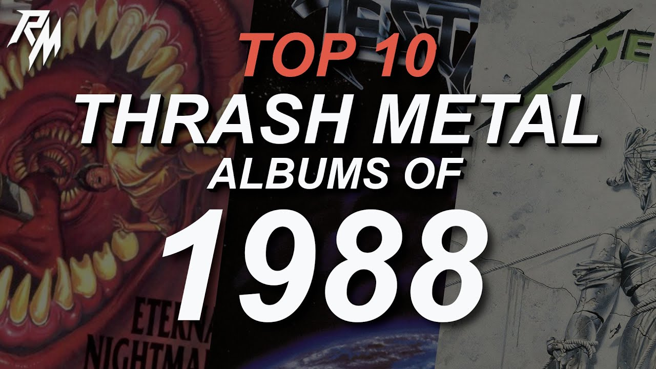 THE BEST THRASH METAL RECORDS OF 1988. (TOP 10)