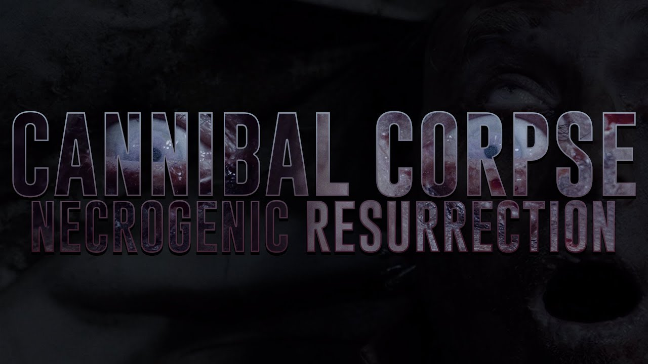 Cannibal Corpse – Necrogenic Resurrection (OFFICIAL VIDEO)