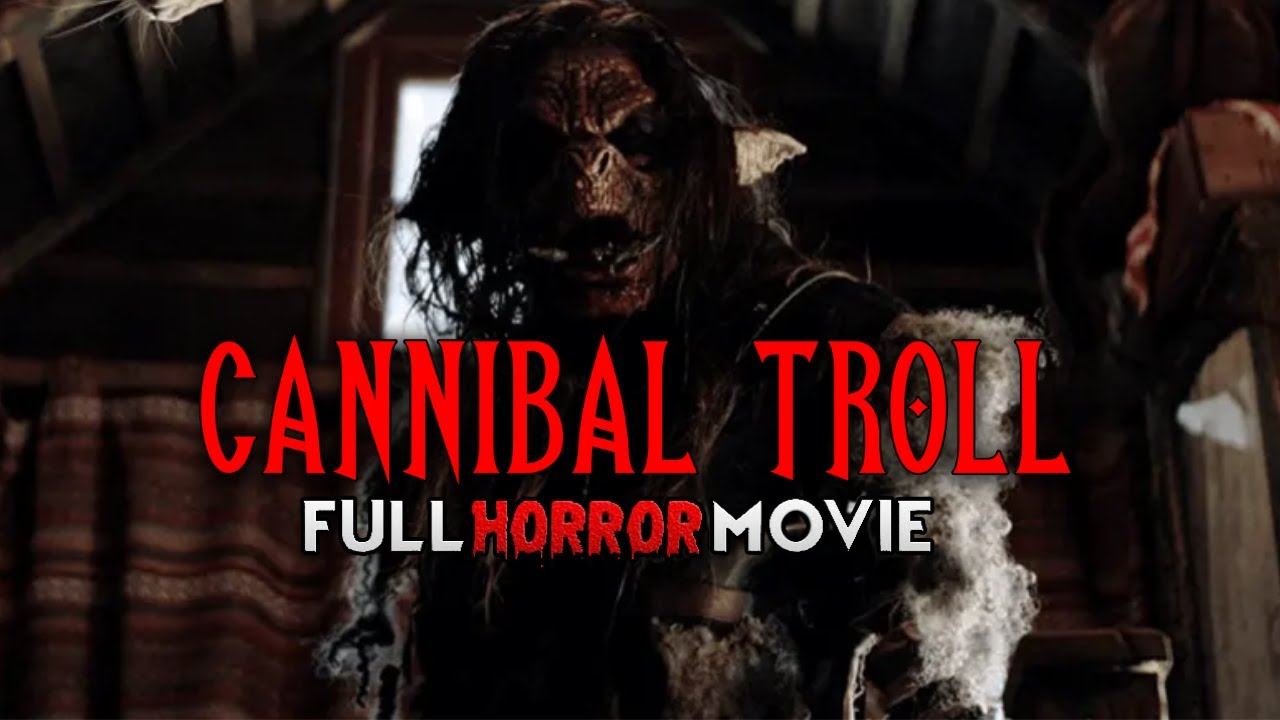 Cannibal Troll – Full Horror Movie – Brain Damage Exclusive Collection