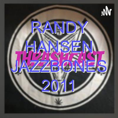 Randy Hansen Jazzbones 2011